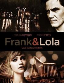 Frank & Lola: Amor Obsessivo - Poster / Capa / Cartaz - Oficial 2