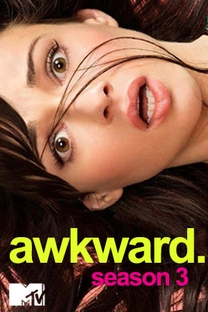 Awkward. (3ª Temporada) - Poster / Capa / Cartaz - Oficial 1