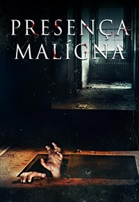 Presença Maligna - Poster / Capa / Cartaz - Oficial 1