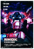 RoboDoc: A Criação de RoboCop (RoboDoc: The Creation of RoboCop)