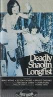 Os Punhos Mortais de Shaolin (Deadly Shaolin Longfist)