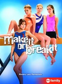 Make It or Break It (2ª Temporada) - Poster / Capa / Cartaz - Oficial 1