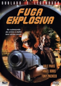 Fuga Explosiva - Poster / Capa / Cartaz - Oficial 1