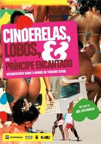Cinderelas, Lobos & Um Príncipe Encantado - Poster / Capa / Cartaz - Oficial 1