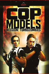 Cop Models Mission: Turbozombies - Poster / Capa / Cartaz - Oficial 1