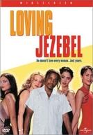 Loving Jezebel (Loving Jezebel)