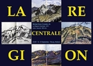 La Région Centrale (La Région Centrale)