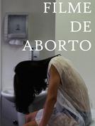 Filme de Aborto (Filme de Aborto)