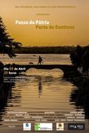 PASSO DA PÁTRIA - PORTO DE DESTINOS (PASSO DA PÁTRIA - PORTO DE DESTINOS)
