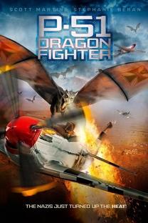 P-51 Dragon Fighter - Poster / Capa / Cartaz - Oficial 2