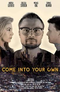 Come Into Your Own - Poster / Capa / Cartaz - Oficial 1