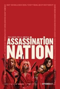 Assassination Nation - Poster / Capa / Cartaz - Oficial 1