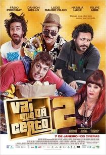 Vai Que dá Certo 2 - Poster / Capa / Cartaz - Oficial 1