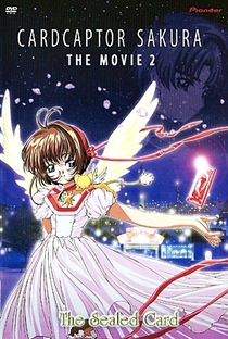 Sakura Card Captors 2: A Carta Selada - Poster / Capa / Cartaz - Oficial 1