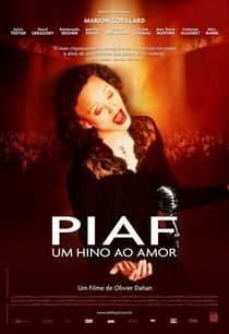 Piaf - Um Hino ao Amor - Poster / Capa / Cartaz - Oficial 4