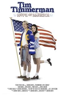 Tim Timmerman, Hope of America  - Poster / Capa / Cartaz - Oficial 1