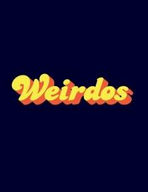 Weirdos - Poster / Capa / Cartaz - Oficial 2