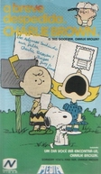Charlie Brown - A Breve Despedida (Is This Goodbye, Charlie Brown)