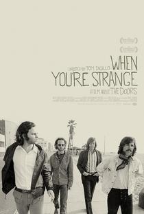 When You're Strange: Um Filme Sobre o The Doors - Poster / Capa / Cartaz - Oficial 1