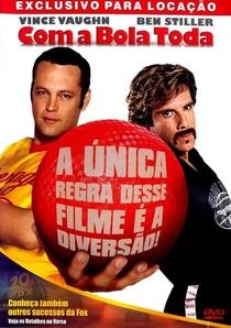 Com a Bola Toda - Poster / Capa / Cartaz - Oficial 5