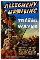 O Primeiro Rebelde (Allegheny Uprising)
