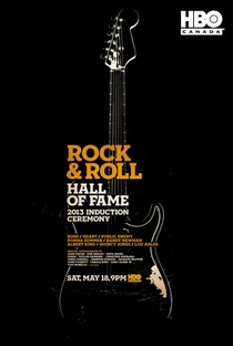 The 2013 Rock and Roll Hall of Fame Induction Ceremony - Poster / Capa / Cartaz - Oficial 1