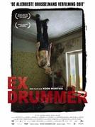 Ex Baterista (Ex Drummer)