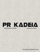 PR Kadeia (PR Kadeia)