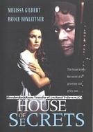 A Mansão dos Segredos (House of Secrets)