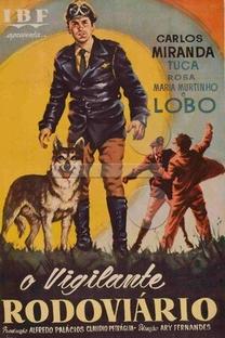 O Vigilante Rodoviário - Poster / Capa / Cartaz - Oficial 2