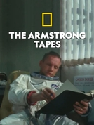 Neil Armstrong: A Verdadeira História (The Armstrong Tapes)