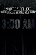 3:00 AM (3:00 AM)