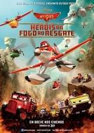 Aviões 2: Heróis do Fogo ao Resgate (Planes: Fire & Rescue)