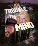 Vidas em Conflito (Trouble in Mind)