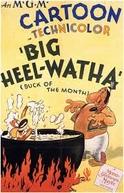 Big Heel-Watha (Big Heel-Watha)