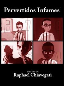 Pervertidos Infames - Poster / Capa / Cartaz - Oficial 1