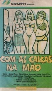 Com as Calças na Mão - Poster / Capa / Cartaz - Oficial 1