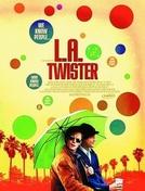 L.A. Twister (L.A. Twister)