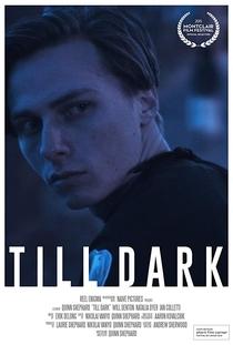 Till Dark - Poster / Capa / Cartaz - Oficial 1