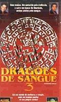 Dragões de Sangue 3 - Poster / Capa / Cartaz - Oficial 1