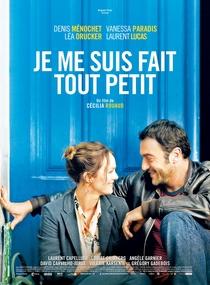 Je Me Suis Fait Tout Petit - Poster / Capa / Cartaz - Oficial 1