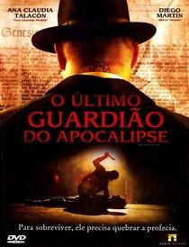 O Último Guardião do Apocalipse - Poster / Capa / Cartaz - Oficial 3