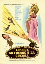 Los que no fuimos a la guerra      - Poster / Capa / Cartaz - Oficial 1