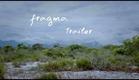 FRAGMA - Trailer Oficial