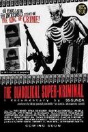 The Diabolikal Super-Kriminal (The Diabolikal Super-Kriminal)