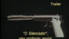 TRAILER - O Silenciador (Um Jogo Mortal)