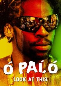 Ó Paí, Ó - Poster / Capa / Cartaz - Oficial 2