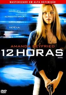 12 Horas - Poster / Capa / Cartaz - Oficial 3