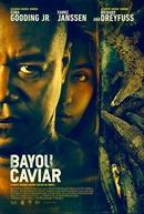 Bayou Caviar (Bayou Caviar)