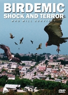 Birdemic: Shock and Terror (Birdemic : Shock and Terror)
